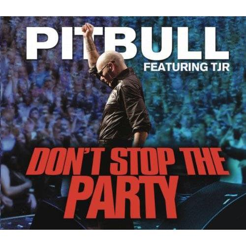 Pitbull Featuring Tjr - Don't Stop the Party feat. TJR - Preis vom 25.01.2021 05:57:21 h