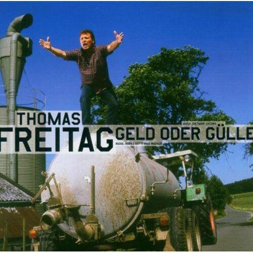 Thomas Freitag - Geld Oder Gülle - Preis vom 06.05.2021 04:54:26 h