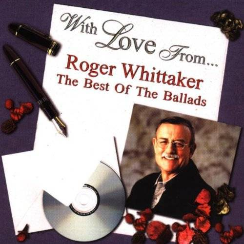 Roger Whittaker - With Love from...Roger Whittak - Preis vom 20.10.2020 04:55:35 h
