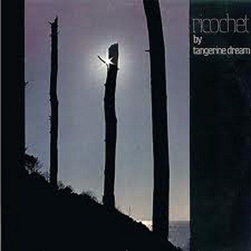 Tangerine Dream - Ricochet (1975) - Preis vom 27.02.2021 06:04:24 h