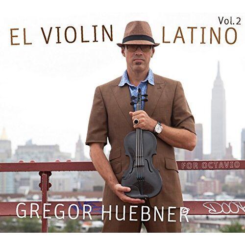 Gregor Huebner - El Violin Latino Vol.2-For Octavio - Preis vom 26.10.2020 05:55:47 h