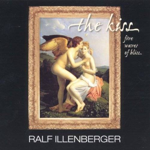 Ralf Illenberger - The Kiss (Five Waves of Bliss) - Preis vom 09.05.2021 04:52:39 h