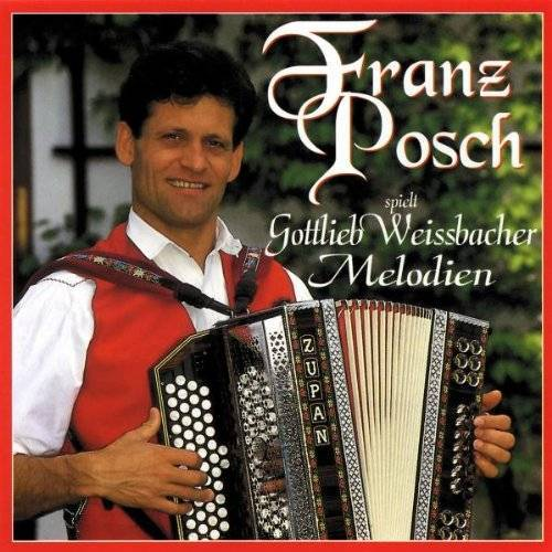 Franz Posch - Franz Posch Spielt Gottlieb We - Preis vom 13.01.2021 05:57:33 h