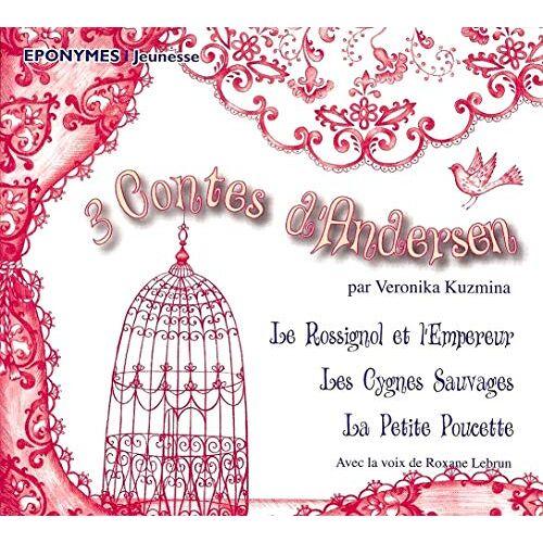 Andersen Trois Contes - Contes D'andersen - Preis vom 27.02.2021 06:04:24 h