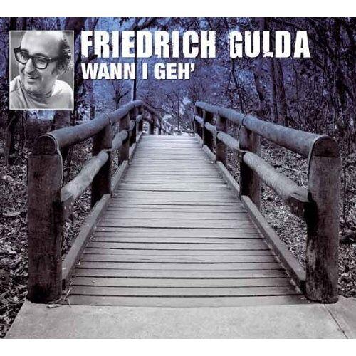 Friedrich Gulda - Wann I Geh (Gulda,Friedrich) - Preis vom 20.10.2020 04:55:35 h