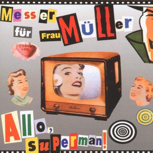 Messer Für Frau Müller - Allo Superman! - Preis vom 20.10.2020 04:55:35 h
