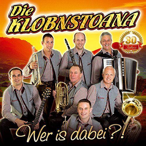 die Klobnstoana - Wer is Dabei?!; 30 Jahre; aus Tirol - Preis vom 15.04.2021 04:51:42 h