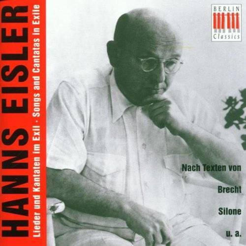 Hanns Eisler - Hanns Eisler Lieder und Kantaten im Exil - Preis vom 12.05.2021 04:50:50 h