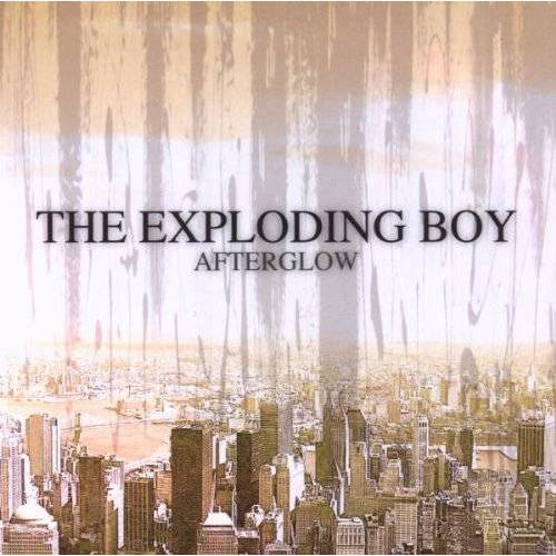 the Exploding Boy - Afterglow - Preis vom 20.10.2020 04:55:35 h
