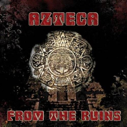 Azteca - From the Ruins - Preis vom 07.09.2020 04:53:03 h