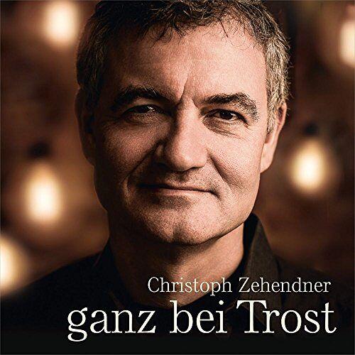 Christoph Zehendner - Ganz bei Trost - Preis vom 07.04.2021 04:49:18 h