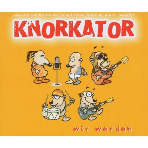 Knorkator - Wir Werden - Preis vom 18.10.2020 04:52:00 h