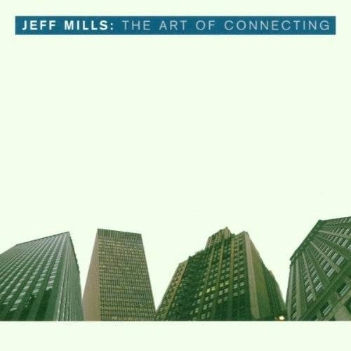 Jeff Mills - The Art of Connecting - Preis vom 18.10.2020 04:52:00 h