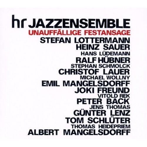 Hr-Jazzensemble - Unauffällige Festansage - Preis vom 15.04.2021 04:51:42 h