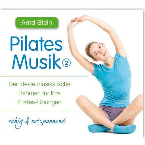 Arnd Stein - Pilates Musik 2 - Preis vom 06.07.2019 04:43:29 h