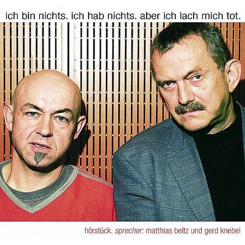 Matthias Beltz - Ich bin nichts. Ich hab' nichts. Aber ich lach mich tot. CD - Preis vom 20.10.2020 04:55:35 h