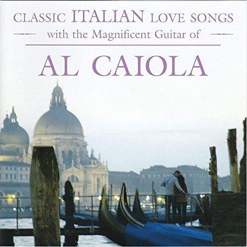 Al Caiola - Classic Italian Love Songs - Preis vom 10.04.2021 04:53:14 h