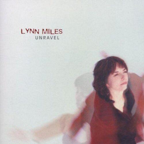 Lynn Miles - Unravel - Preis vom 16.04.2021 04:54:32 h