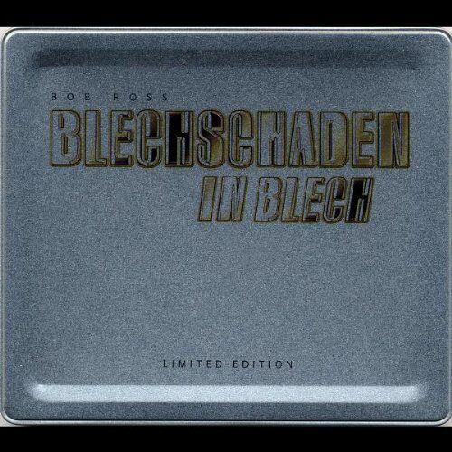 Blechschaden/Bob Ross - Blechschaden in Blech - Preis vom 18.10.2020 04:52:00 h