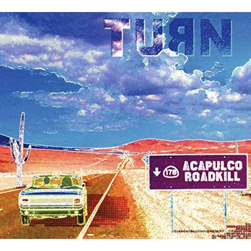 Turn - Acapulco Roadkill - Preis vom 05.09.2020 04:49:05 h