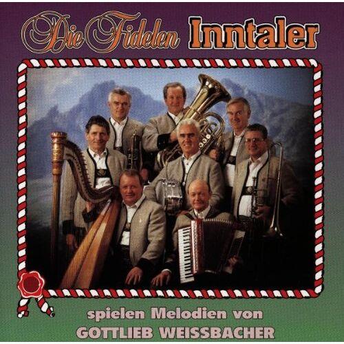 die Fidelen Inntaler - Die Fidelen Inntaler Spielen - Preis vom 14.04.2021 04:53:30 h