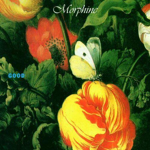Morphine - Good - Preis vom 24.02.2021 06:00:20 h