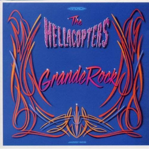 Hellacopters - Grande Rock - Preis vom 21.04.2021 04:48:01 h
