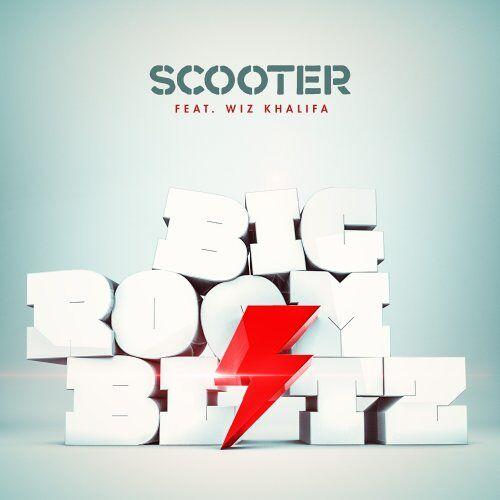 Scooter Feat. Wiz Khalifa - Bigroom Blitz - Preis vom 05.05.2021 04:54:13 h