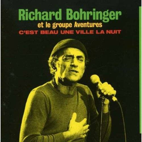 Richard Bohringer - C'est Beau Une Ville La Nuit - Preis vom 26.02.2021 06:01:53 h