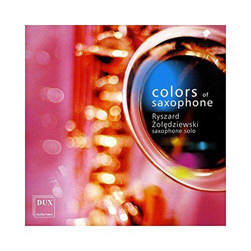 Ryszard Zoledziewski (Saxophon) - Colors of Saxophone - Musik für Saxophon - Preis vom 20.10.2020 04:55:35 h