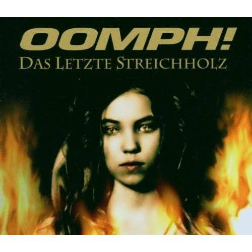 Oomph! - Das Letzte Streichholz/Premium - Preis vom 21.01.2020 05:59:58 h