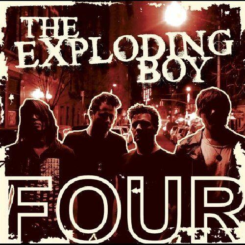 the Exploding Boy - Four - Preis vom 26.03.2020 05:53:05 h