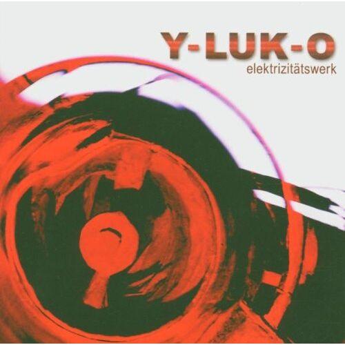 Y-Luk-O - Elektrizitätswerk - Preis vom 13.09.2019 05:32:03 h