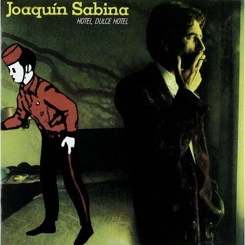 Joaquin Sabina - Hotel,Dulce Hotel - Preis vom 20.10.2020 04:55:35 h