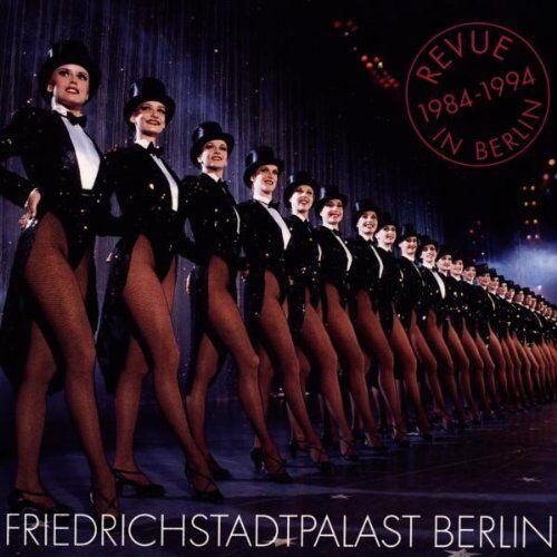 Friedrichstadtpalast Berlin - Revue in Berlin 1984-1994 - Preis vom 23.02.2021 06:05:19 h