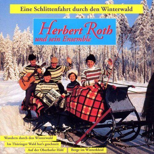 Herbert Roth - Eine Schlittenfahrt Durch Den - Preis vom 12.05.2021 04:50:50 h