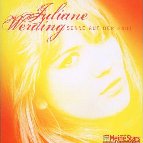 Juliane Werding - Sonne Auf Der Haut - Preis vom 25.02.2021 06:08:03 h