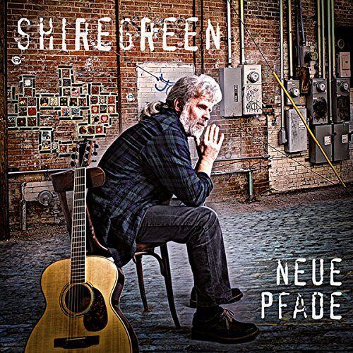 Shiregreen - Neue Pfade - Preis vom 29.05.2020 05:02:42 h