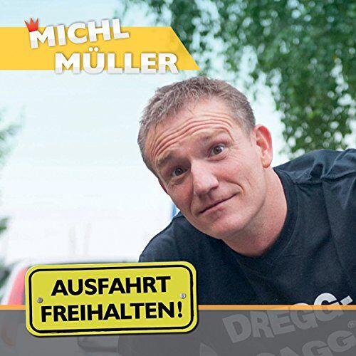 Michl Müller - Ausfahrt Freihalten! - Preis vom 08.08.2020 04:51:58 h