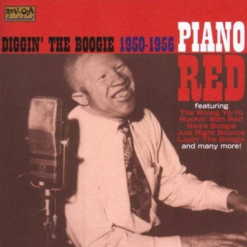 Piano Red - Diggin' the Boogie 1950-1956 - Preis vom 24.02.2021 06:00:20 h