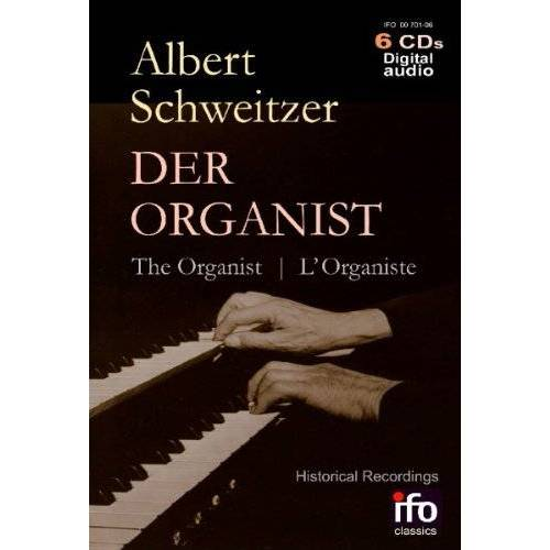 Albert Schweitzer - Albert Schweitzer-der Organist - Preis vom 05.03.2021 05:56:49 h