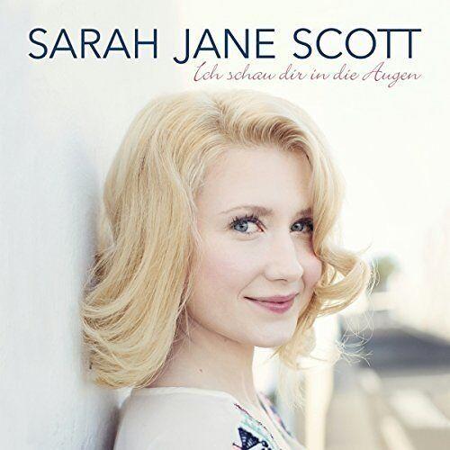 Sarah Jane Scott - Ich Schau Dir in die Augen - Preis vom 13.04.2021 04:49:48 h