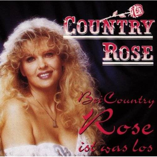Country Rose - Bei Country Rose Ist Was Los - Preis vom 20.10.2020 04:55:35 h