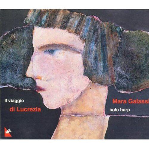 Mara Galassi - Il viaggio di Lucrezia - Preis vom 19.01.2021 06:03:31 h