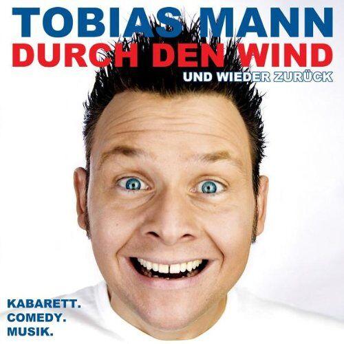 Tobias Mann - Durch den Wind. Und wieder zurück! - Preis vom 24.01.2021 06:07:55 h