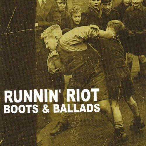 Runnin' Riot - Boots & Ballads - Preis vom 14.04.2021 04:53:30 h
