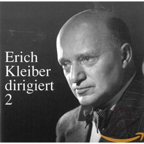 Erich Kleiber - Erich Kleiber dirigiert (Vol.2) - Preis vom 13.04.2021 04:49:48 h