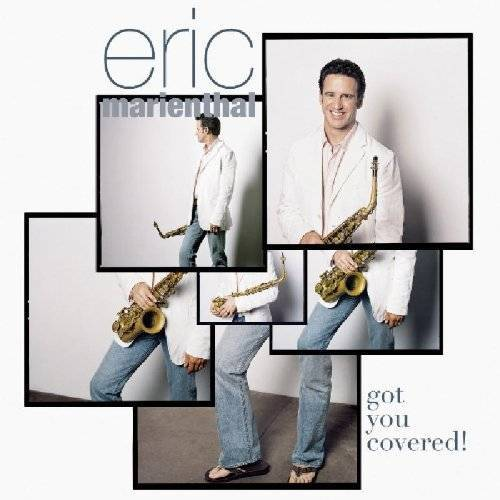 Eric Marienthal - Got You Covered! - Preis vom 22.02.2021 05:57:04 h
