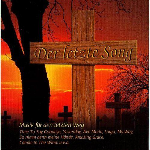 Trauermusik - Der Letzte Song - Preis vom 14.04.2021 04:53:30 h