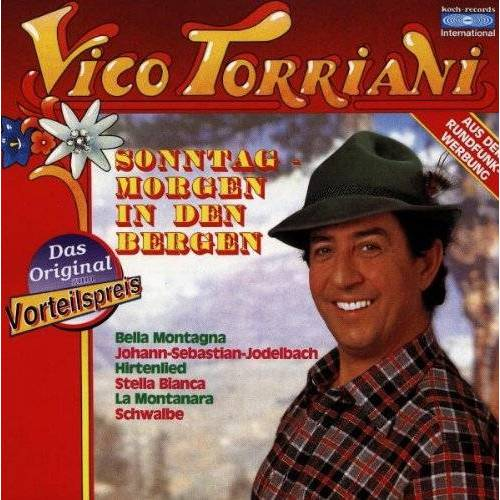Vico Torriani - Sonntagmorgen in Den Bergen - Preis vom 28.02.2021 06:03:40 h